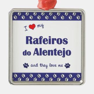 I Love My Rafeiros do Alentejo (Multiple Dogs) Square Metal Christmas Ornament