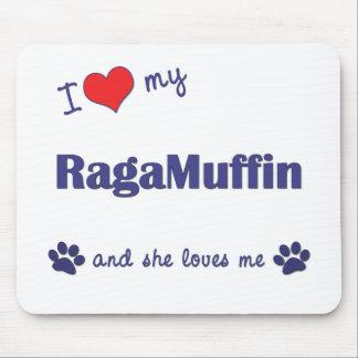I Love My RagaMuffin (Female Cat) Mouse Pad