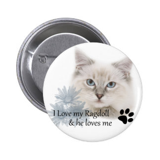 I love my ragdoll and he loves me button