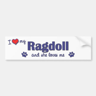 I Love My Ragdoll (Female Cat) Bumper Sticker