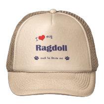 I Love My Ragdoll (Male Cat) Trucker Hat