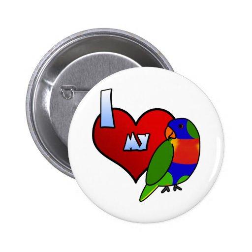 I Love my Rainbow Lorikeet 2 Inch Round Button