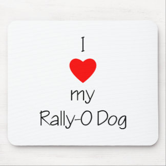 I Love My Rally-O Dog Mouse Pad