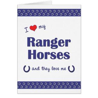 I Love My Ranger Horses (Multiple Horses) Card