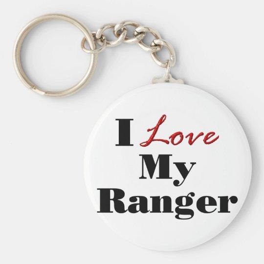 I Love My Ranger Keychain