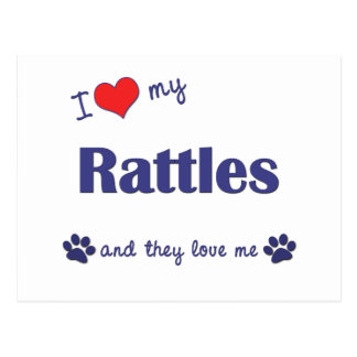 I Love My Rattles (Multiple Dogs) Postcard