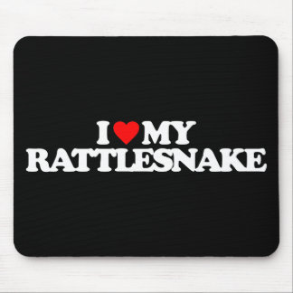 I LOVE MY RATTLESNAKE MOUSE PAD