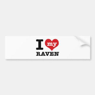 I love my Raven Car Bumper Sticker