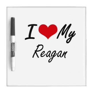 I love my Reagan Dry Erase Board