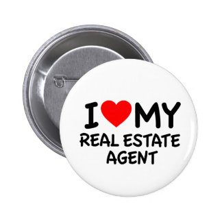 I love my Real Estate Agent Pinback Button