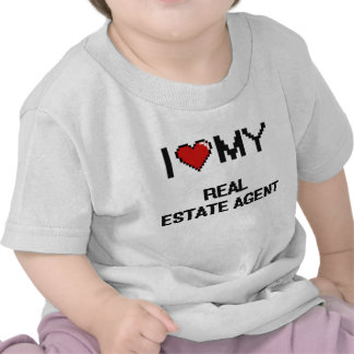 I love my Real Estate Agent Tees