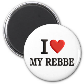 I love My Rebbe 2 Inch Round Magnet