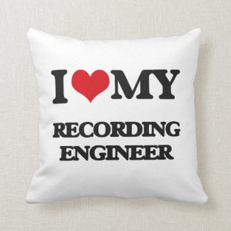 I love my Recording Engineer Throw Pillow