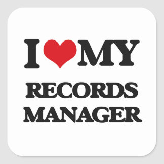 I love my Records Manager Square Stickers