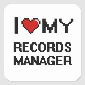 I love my Records Manager Square Sticker