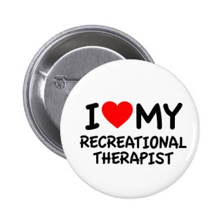 I love my Recreational therapist 2 Inch Round Button