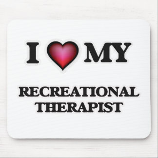 I love my Recreational Therapist Mouse Pad
