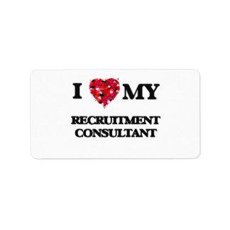 I love my Recruitment Consultant Address Label