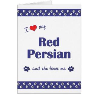 I Love My Red Persian (Female Cat) Card