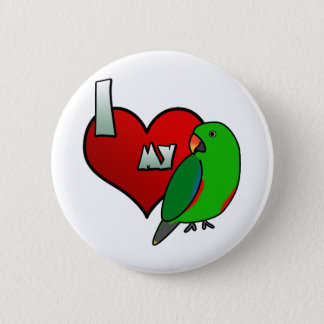 I Love my Red Sided Eclectus Pinback Button
