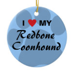I Love My Redbone Coonhound Ceramic Ornament