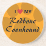 I Love My Redbone Coonhound Coaster