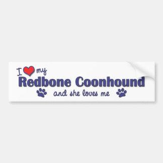 I Love My Redbone Coonhound (Female Dog) Car Bumper Sticker