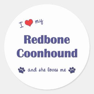 I Love My Redbone Coonhound (Female Dog) Stickers
