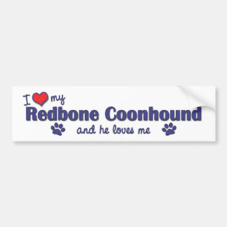 I Love My Redbone Coonhound (Male Dog) Bumper Sticker