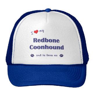 I Love My Redbone Coonhound (Male Dog) Trucker Hat