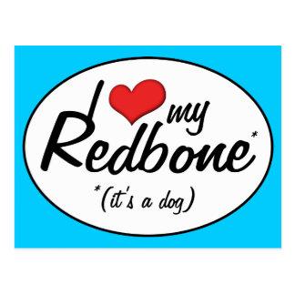 I Love My Redbone (It's a Dog) Postcard