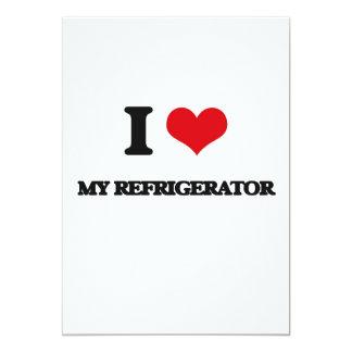 I love My Refrigerator 5x7 Paper Invitation Card