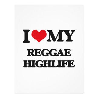 I Love My REGGAE HIGHLIFE Full Color Flyer