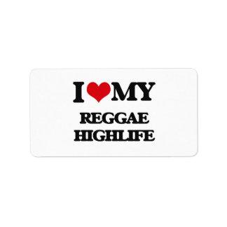 I Love My REGGAE HIGHLIFE Labels