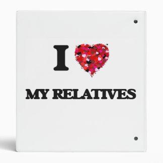 I Love My Relatives 3 Ring Binders