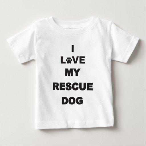 I Love My Rescue Dog Baby T-Shirt