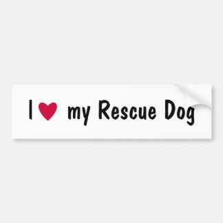 I love my rescue dog bumper sticker