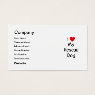 I Love My Rescue Dog Business Card