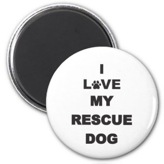 I Love My Rescue Dog Magnet