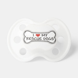 I Love My Rescue Dogs - Pro Animal Rescue Pacifier
