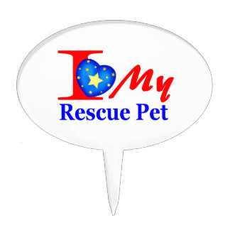 I Love My Rescue Pet Heroes4Rescue Cake Topper