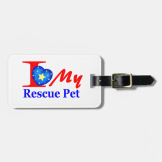 I Love My Rescue Pet Heroes4Rescue Travel Bag Tag