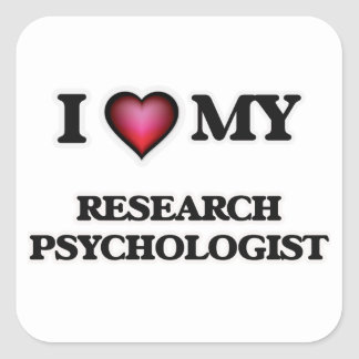 I love my Research Psychologist Square Sticker