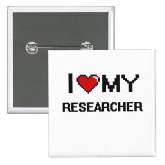 I love my Researcher 2 Inch Square Button