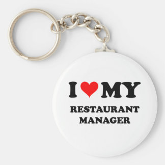 I Love My Restaurant Manager Keychain