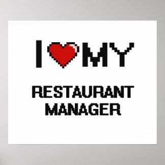 I love my Restaurant Manager Poster