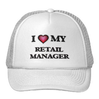 I love my Retail Manager Trucker Hat