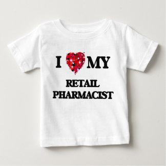 I love my Retail Pharmacist Infant T-shirt