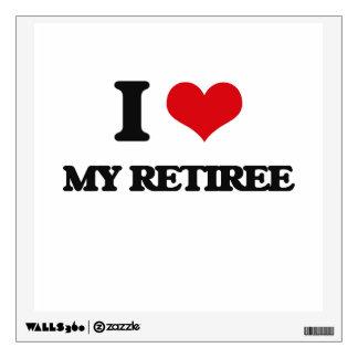 I Love My Retiree Wall Decal