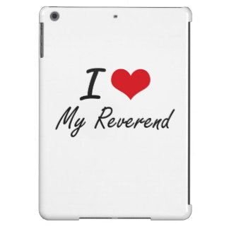 I Love My Reverend iPad Air Cases